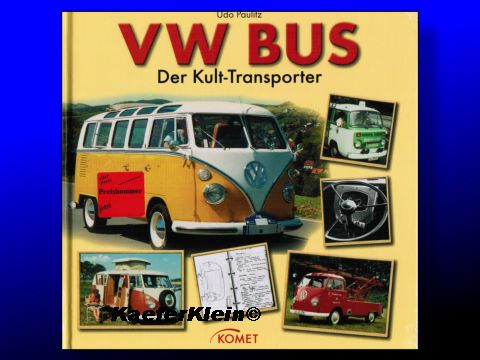 Buch - VW-Bus Der Kult-Transporter von Udo Paulitz, NEU