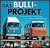 Buch - Das BULLI Projekt, NEU